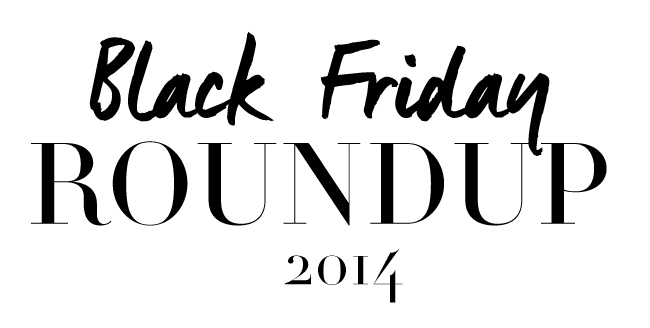 Black Friday Round Up